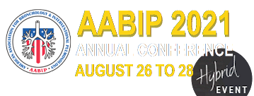 AABIP 2021 Annual Conference. August 26 – 28, 2021. Hybrid event. Baltimore, Maryland. USA